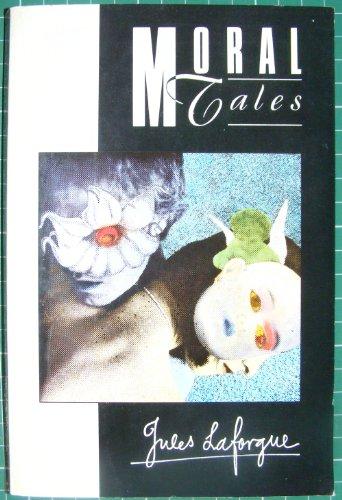 Moral Tales (Picador Classics) By Jules Laforgue