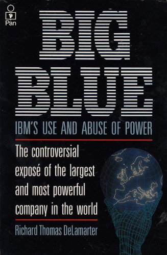 Big Blue By Richard Thomas Delamarter