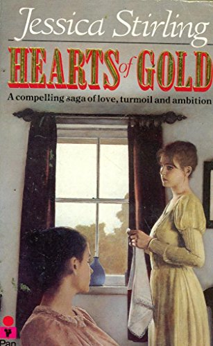 Hearts of Gold By Jessica Stirling