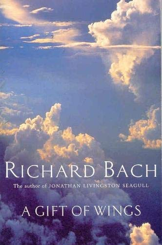 Gift of Wings By Richard Bach