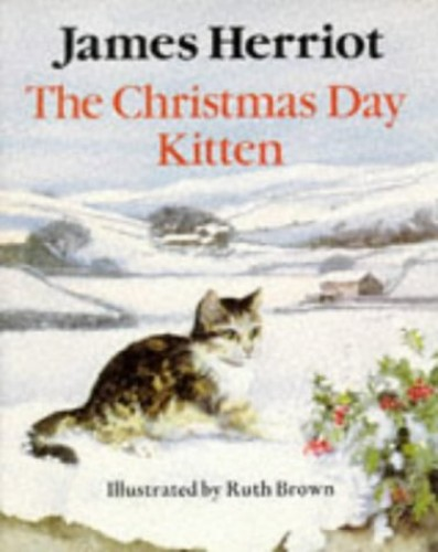 The Christmas Day Kitten (Piper Picture Books) By James Herriot