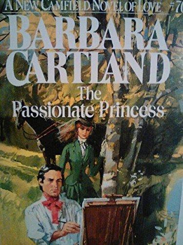 The Passionate Princess By Barbara Cartland