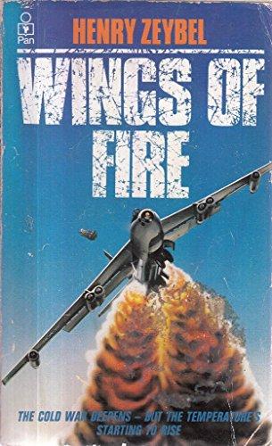 Wings of Fire By Henry Zeybel