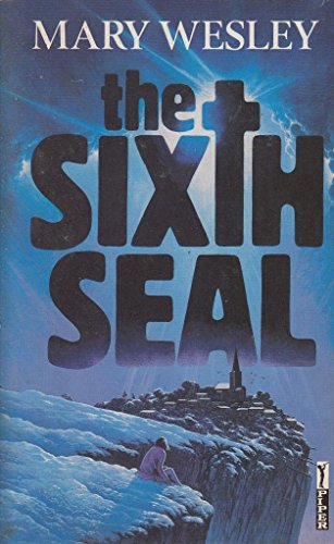The Sixth Seal By Mary Wesley