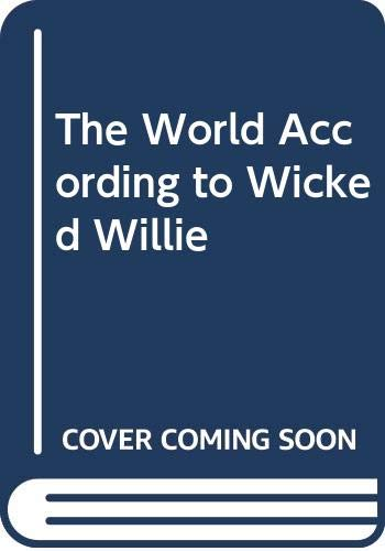 The World According to Wicked Willie By Peter Mayle