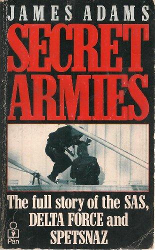 Secret Armies By James Adams