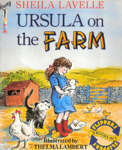 Ursula on the Farm By Sheila Lavelle