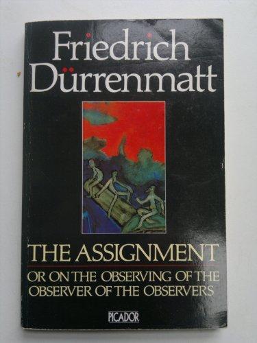 The Assignment By Friedrich Durrenmatt