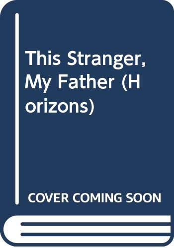 This Stranger, My Father by Robert Hawks