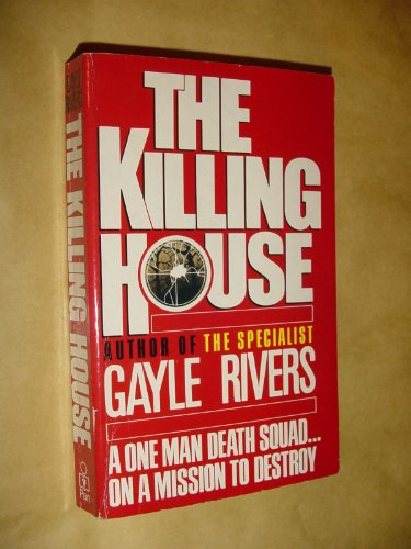 Killing House By Gayle Rivers