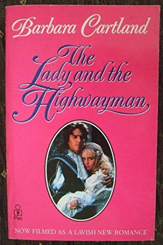 The Lady and the Highwayman By Barbara Cartland
