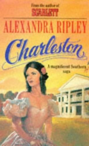 Charleston By Alexandra Ripley