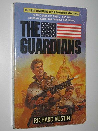 The Guardians By Richard Austin