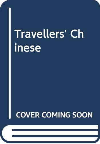 Travellers' Chinese By Beth McKillop
