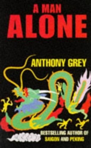A Man Alone By Anthony Grey