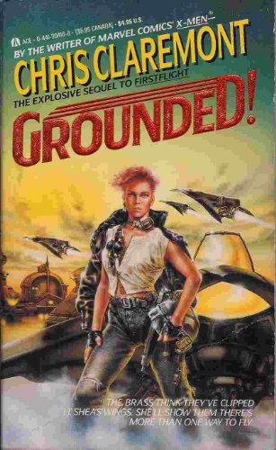 Grounded By Chris Claremont