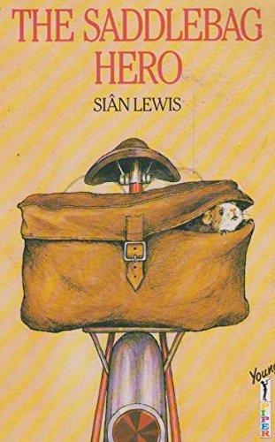 The Saddlebag Hero By Sian Lewis