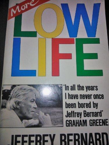 More Low Life By Jeffrey Bernard