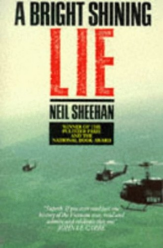 Bright, Shining Lie By Neil Sheehan