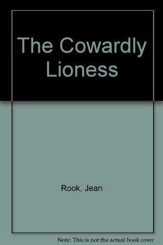 The Cowardly Lioness By Jean Rook