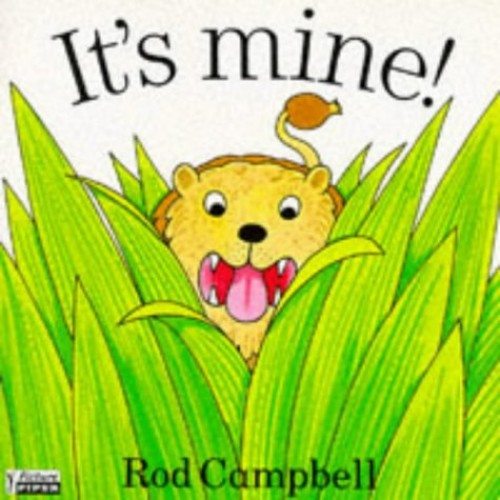It's Mine (Piper Picture Books) By Rod Campbell