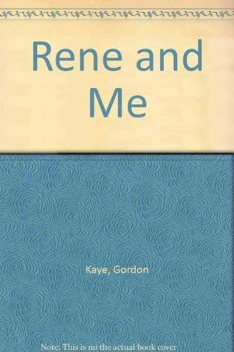 Rene and Me By Gordon Kaye