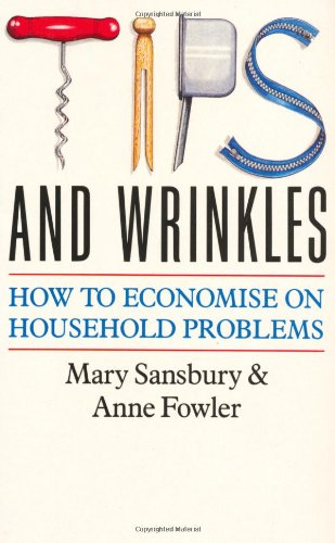 Tips and Wrinkles By Mary Sansbury