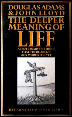The Deeper Meaning of Liff By Douglas Adams