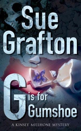G is for Gumshoe (Pan Crime) By Sue Grafton