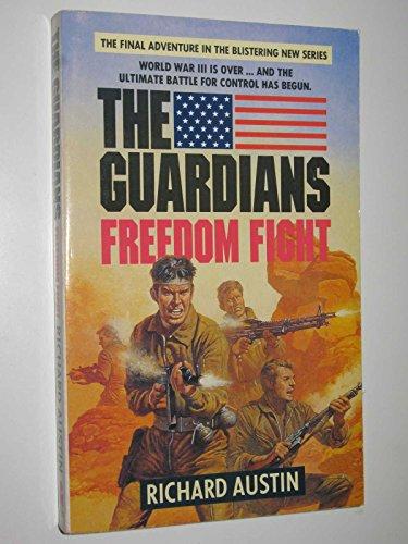 Freedom Fight By Richard Austin