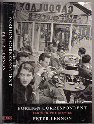 Foreign Correspondent By Peter Lennon