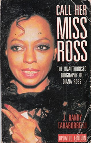 Call Her Miss Ross By J. Randy Taraborrelli