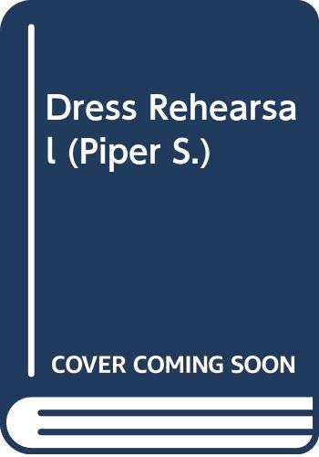 Dress Rehearsal By Lorna Hill