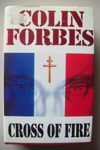 Cross of Fire By Colin Forbes