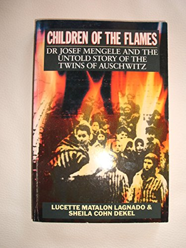 Children of the Flames By Lucette Matalon Lagnado