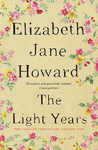 The Light Years (Cazalet Chronicles) By Elizabeth Jane Howard