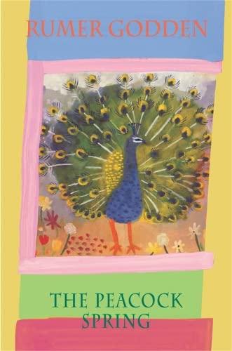 The Peacock Spring By Rumer Godden