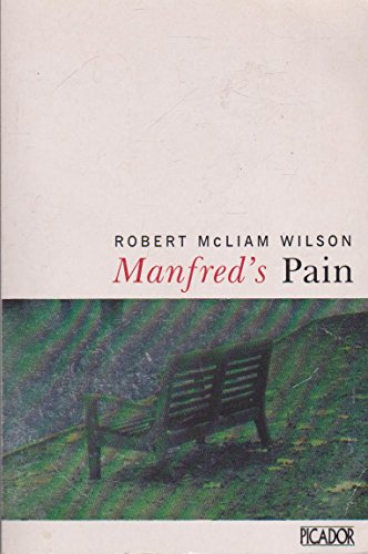 Manfred's Pain By Robert McLiam Wilson