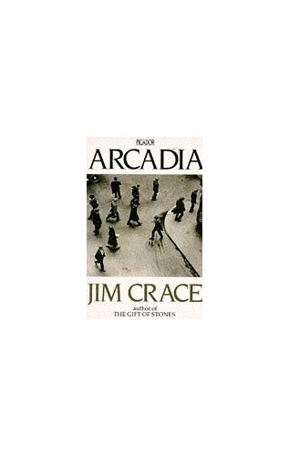 Arcadia By Jim Crace