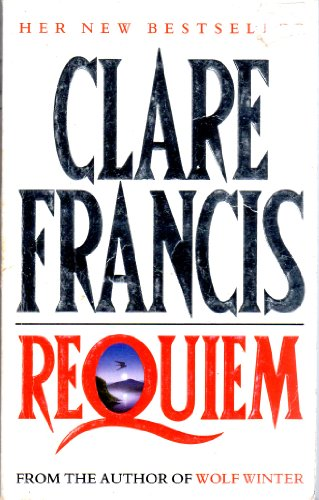 Requiem By Clare Francis