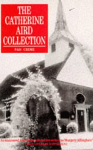 The Catherine Aird Collection By Catherine Aird