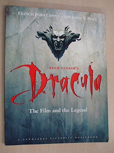 Bram Stoker's Dracula: The Film and the Legend By Francis Ford Coppola