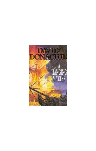 A Hanging Matter By David Donachie