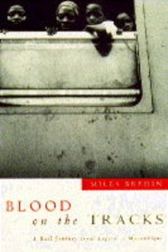 Blood on the Tracks By Miles Bredin