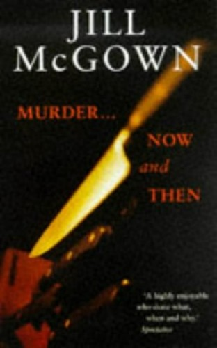 Murder...Now and Then By Jill McGown