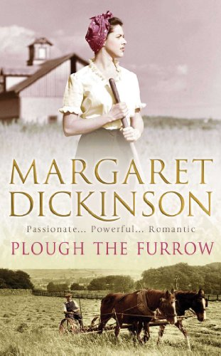 Plough the Furrow By Margaret Dickinson