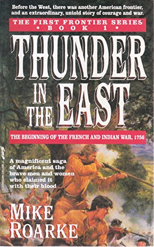 Thunder in the East By Mike Roarke