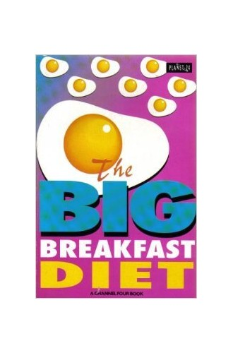 The Big Breakfast Diet Book By Eve Cameron
