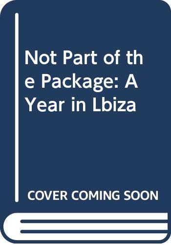 Not Part of the Package By Paul W. Richardson