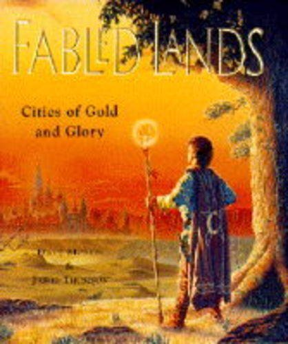 Cities of Gold and Glory By Dave Morris